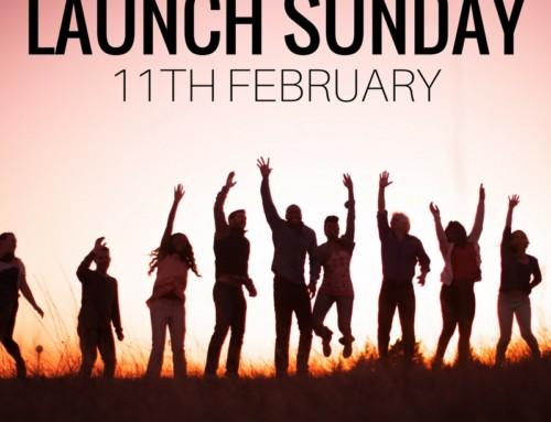 Launch Sunday – 11 February 2018